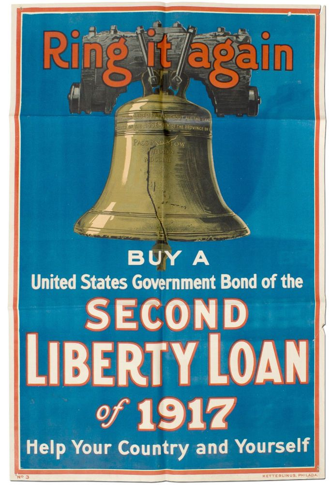 [Broadside]: Ring It Again. Buy a United States Government Bond of the Second Liberty Loan of 1917 Help Your Country and Yourself