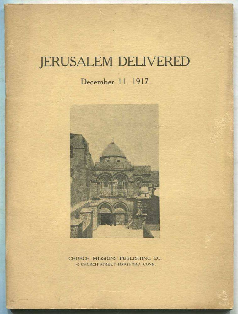 Jerusalem Delivered, December 11, 1917