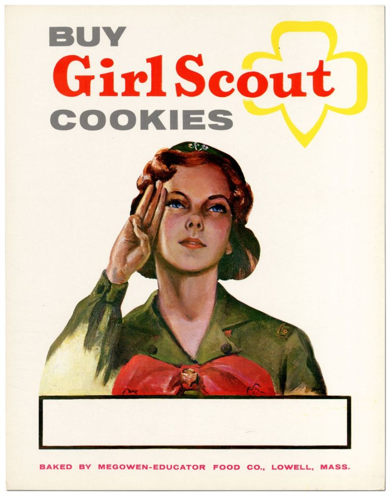 [Broadside]: Buy Girl Scout Cookies. Baked by Megowen-Educator Food Co., Lowell, Mass.