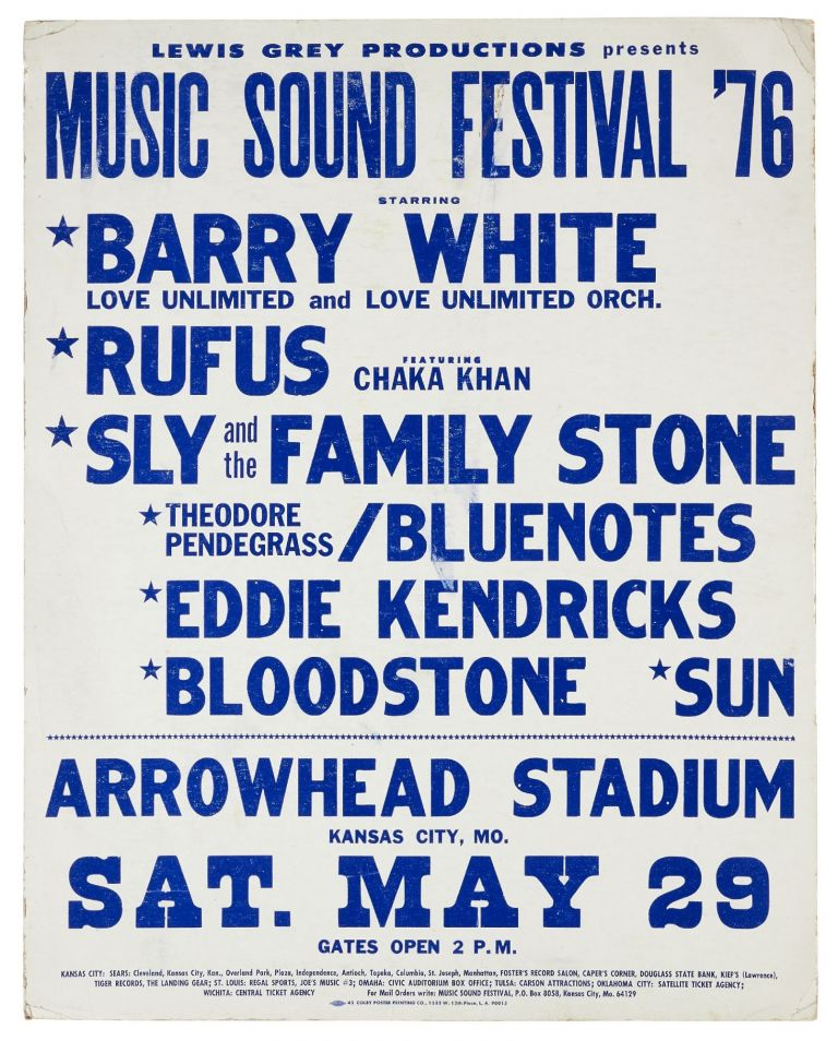 (Poster): Lewis Grey Productions Presents Music Sound Festival '76 Starring Barry White, Love Unlimited and Love Unlimited Orch., Rufus Featuring Chaka Khan, Sly and the Family Stone, Theodore Pendergrass / Bluenotes, Eddie Kendricks, Bloodstone... Arrowhead Stadium, Kansas City, Mo.