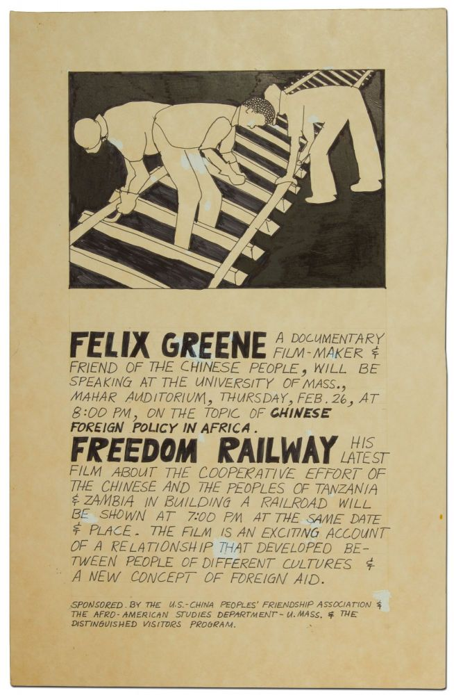 (Original mock-up and art for a broadside): Felix Greene. A Documentary Film-masker & Friend of the Chinese People will be speaking at the University of Mass. Felix GREENE.