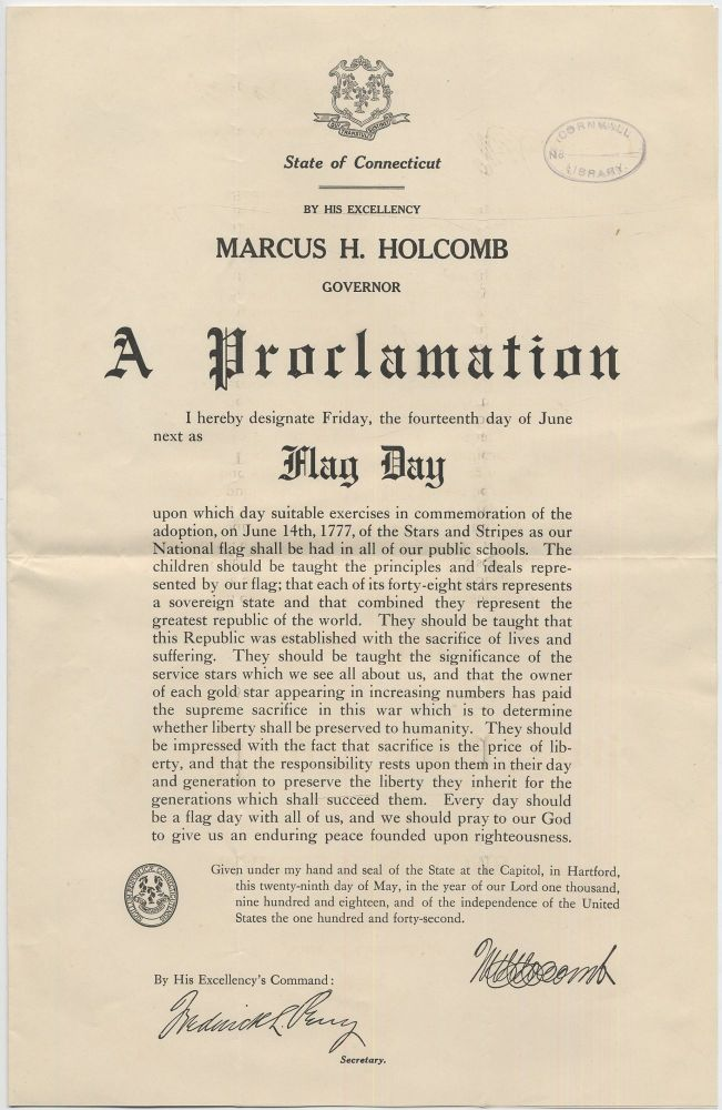 (Broadsheet): State of Connecticut. By His Excellency Marcus H. Holcomb Governor A Proclamation... Flag Day. Marcus H. HOLCOMB.