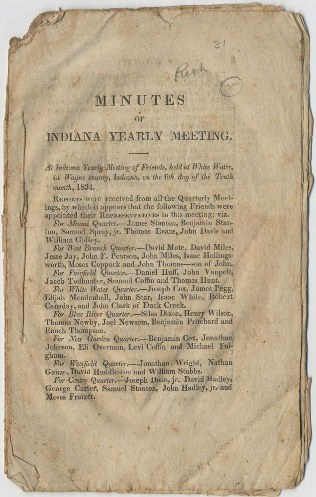 Minutes of Indiana Yearly Meeting at Indiana Yearly Meeting of Friends, held at White Water, in Wayne county, Indiana, on the 6th day of the Tenth Month, 1834