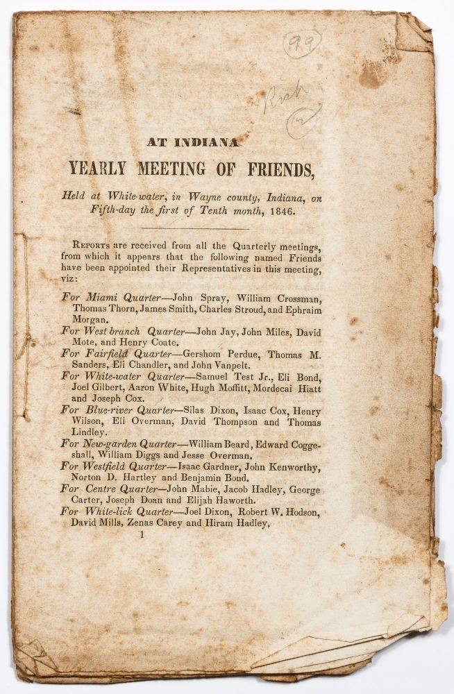 At Indiana Yearly Meeting of Friends, held at White Water, in Wayne county, Indiana, on Fifth-day the first of Tenth Month, 1846