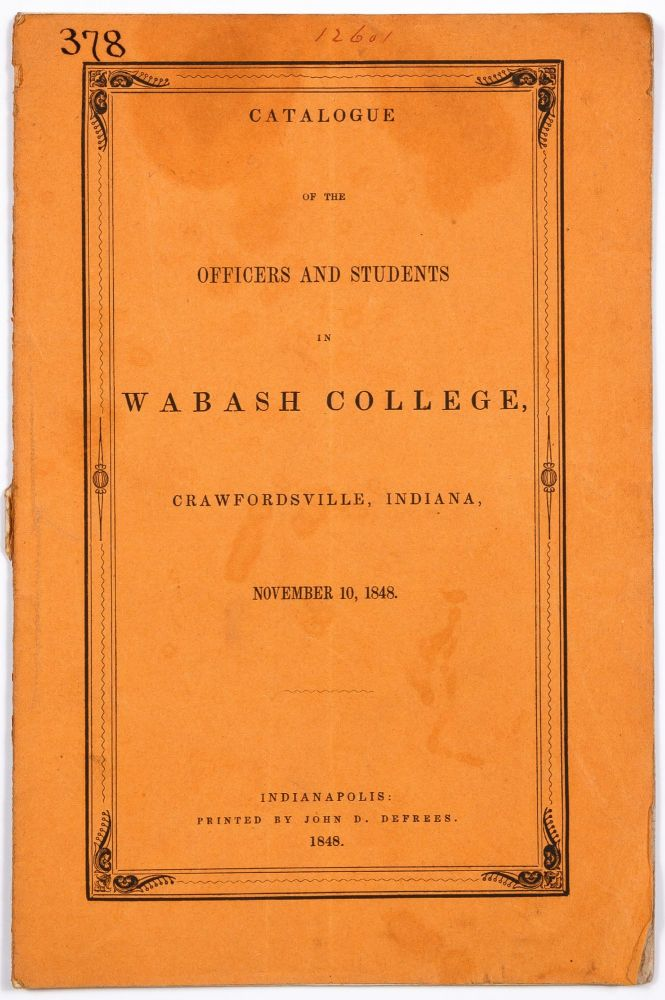 Catalogue of the Officers and Students in Wabash College, Crawfordsville, Indiana, November 10, 1848