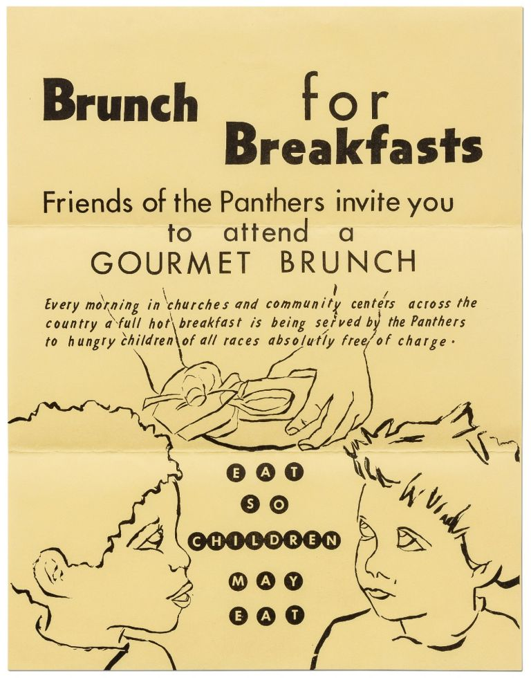 [Broadside]: Brunch for Breakfasts: Friends of the Panthers invite you to attend a Gourmet Brunch...Eat So Children May Eat