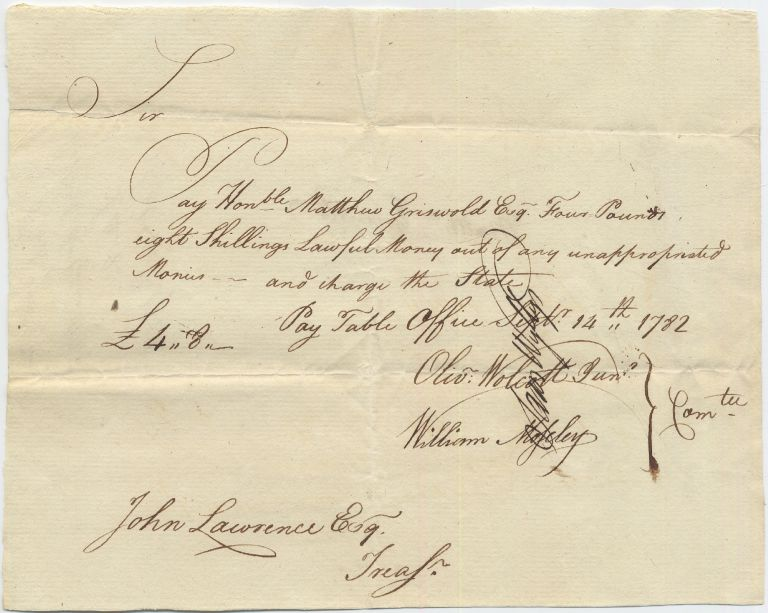 Holograph Pay Document to Revolutionary War Connecticut Governor Matthew Griswold, 1782. Matthew GRISWOLD, William Moseley, Jr., Oliver Wolcott, Samuel Wyllys.