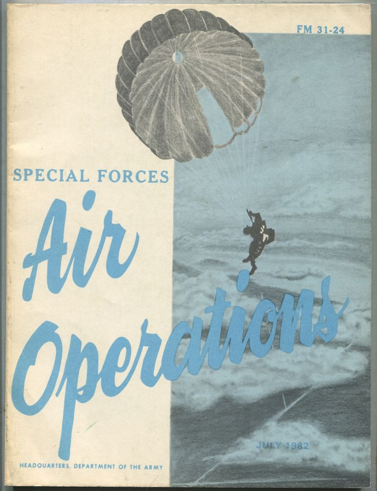 Special Forces Air Operations: Field Manual No. 31-24