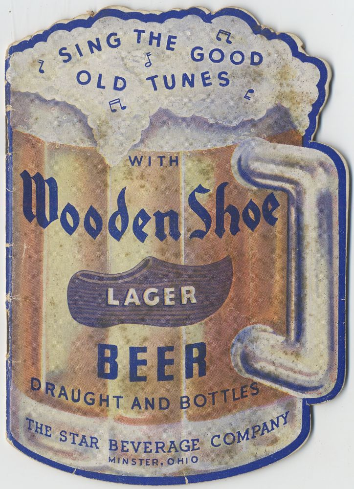A Collection of Englsih and German Popular Songs (cover title): Sing the Good Old Tunes with Wooden Shoe Lager Beer
