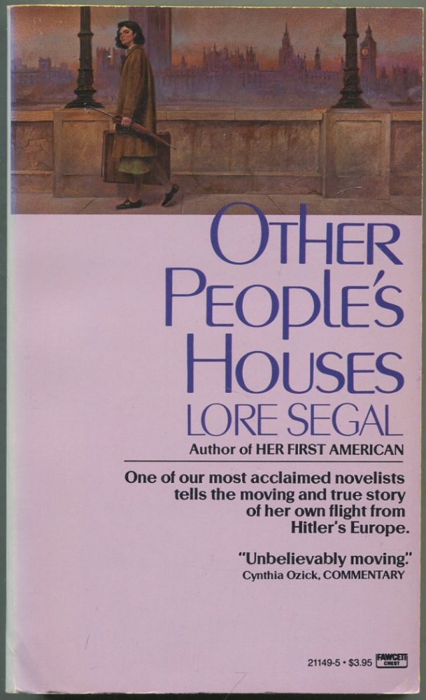 Other People's Houses. Lore SEGAL.