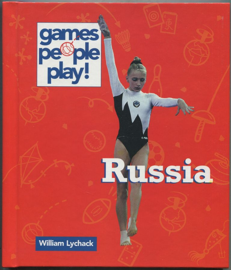 Games People Play! Russia. William LYCHACK.