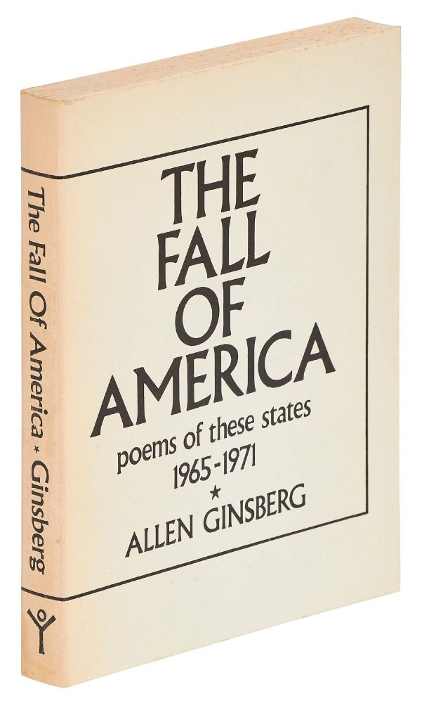 The Fall of America. Poems of these States 1965-1971. Allen GINSBERG.