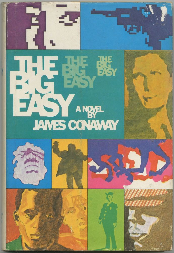 The Big Easy. James CONAWAY.