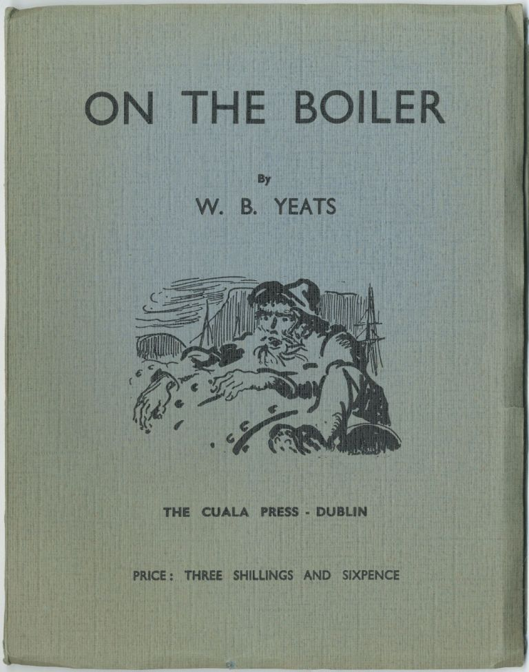 On the Boiler. W. B. YEATS.
