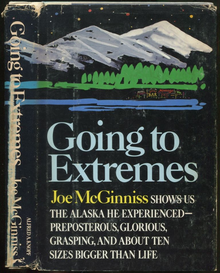 Going to Extremes. Joe McGINNISS.