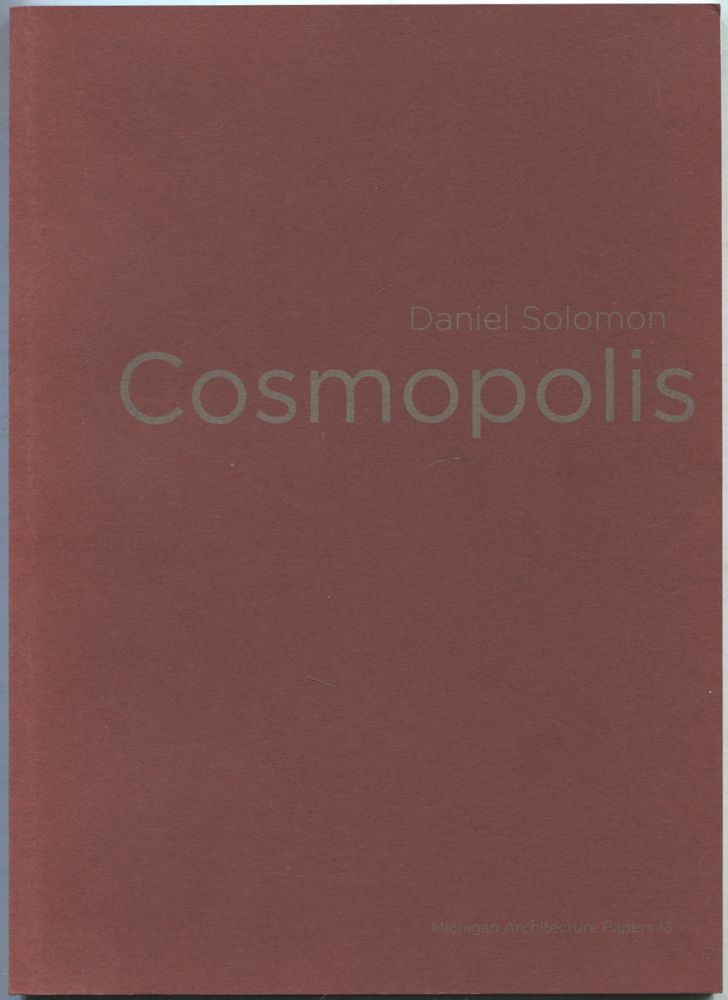 Cosmopolis (Michigan Architecture Papers 13
