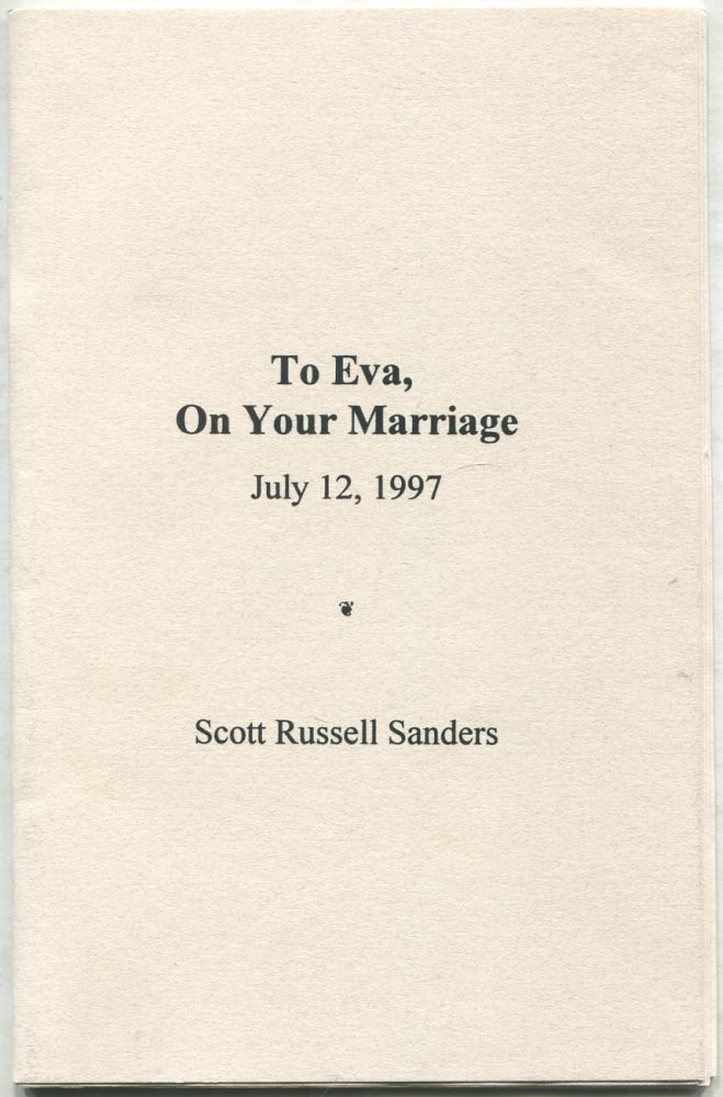 To Eva, On Your Marriage, July, 12, 1997