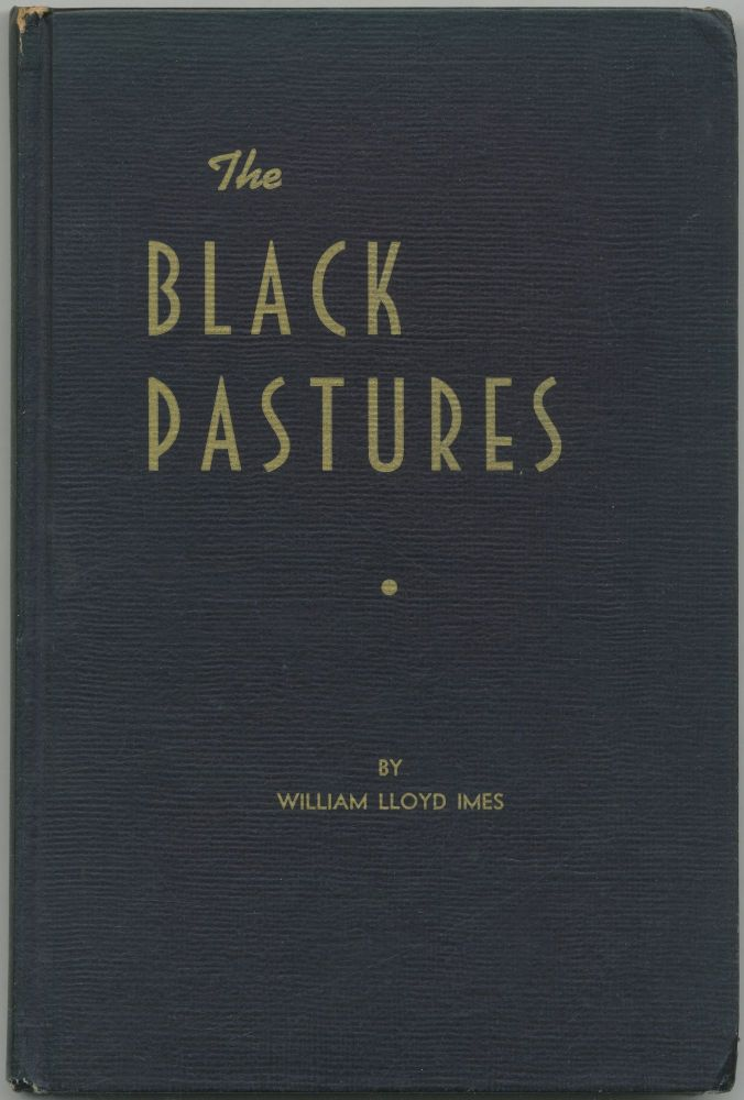 The Black Pastures: An American Pilgrimage in Two Centuries. Essays and Sermons