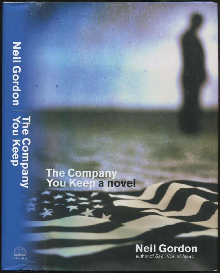 The Company You Keep. Neil GORDON.