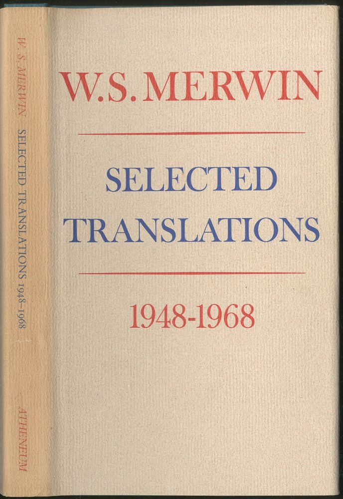 Selected Translations 1948-1968. W. S. MERWIN.