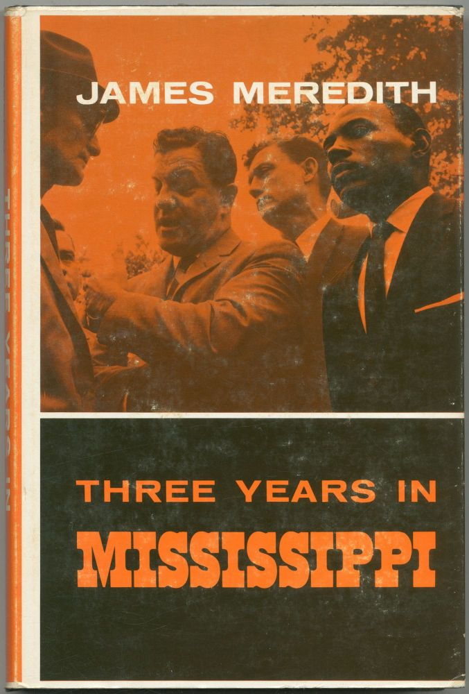 Three Years in Mississippi. James MEREDITH.