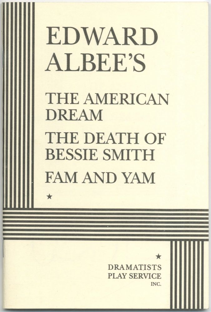 The American Dream, The Death of Bessie Smith, Fam and Yam