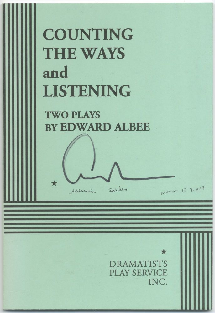 Counting the Ways and Listening. Edward ALBEE.