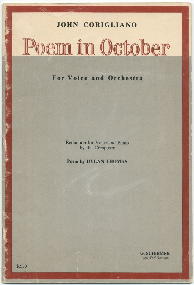 Poem in October. For Voice and Orchestra. John CORIGLIANO, Dylan Thomas.