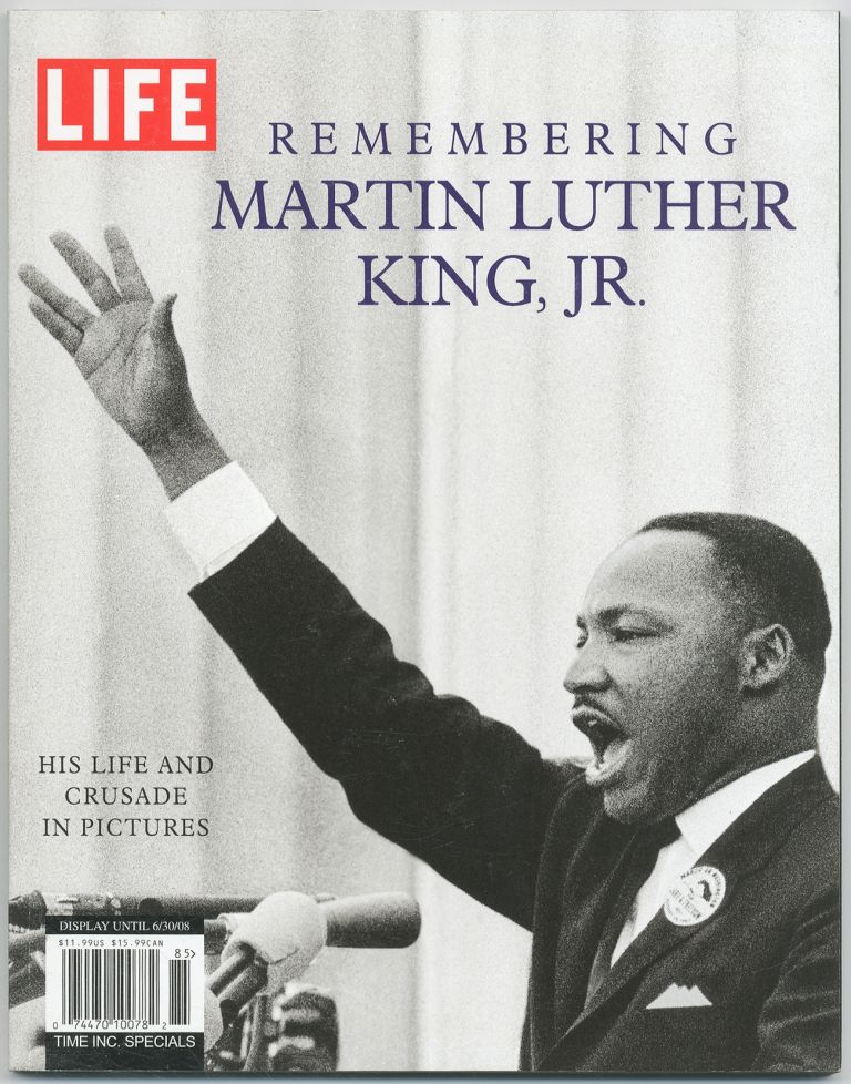 Life Remembering Martin Luther King, Jr.: His Life and Crusade in Pictures. Charles JOHNSON, Bob Adelman.