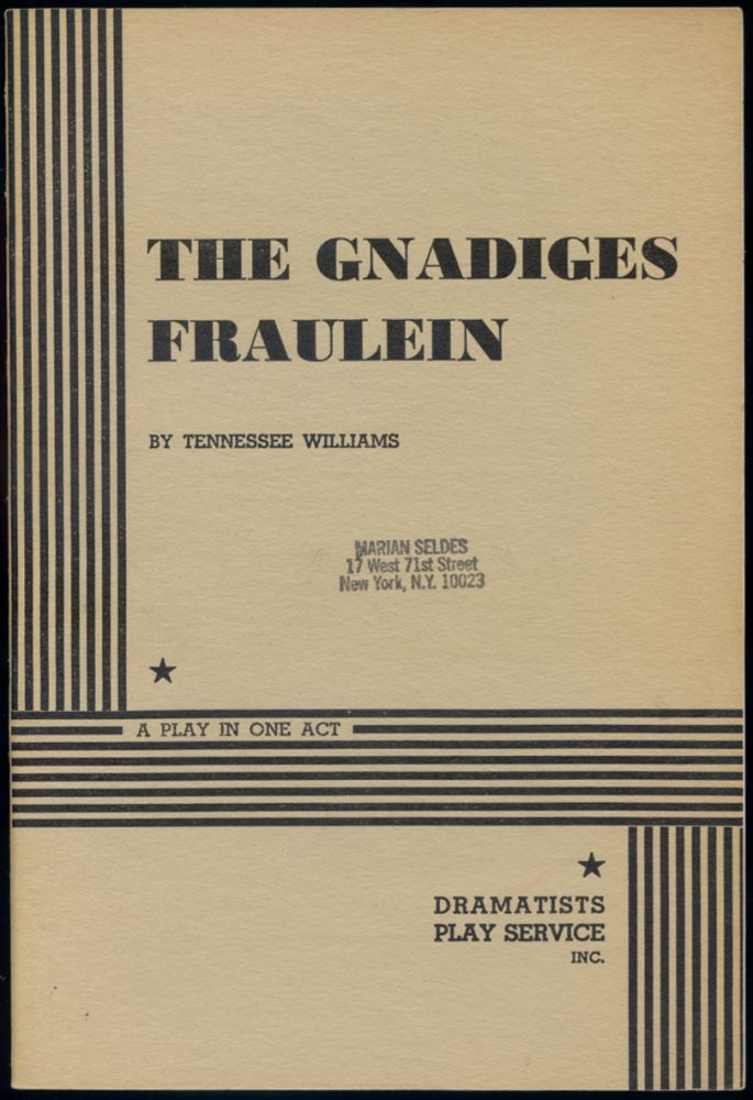 The Gnadiges Fraulein. Tennessee WILLIAMS.