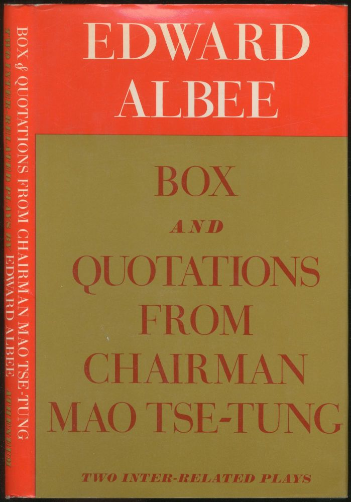 Box and Quotations from Chairman Mao Tse-Tung: Two Inter-Related Plays. Edward ALBEE.