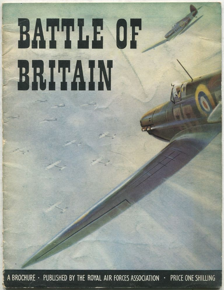The Battle of Britain: A 1951 Brochure [Battle of Britain Week, Sept. 10-16]