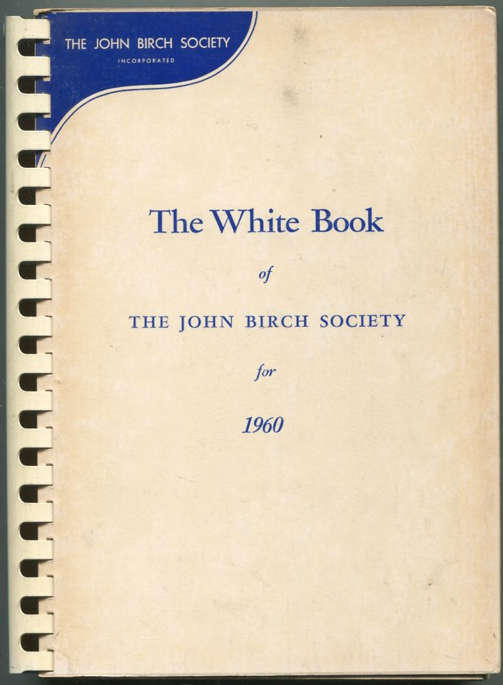 The White Book of The John Birch Society for 1960