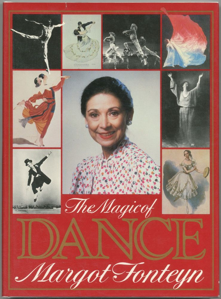 The Magic of Dance. Margot FONTEYN.