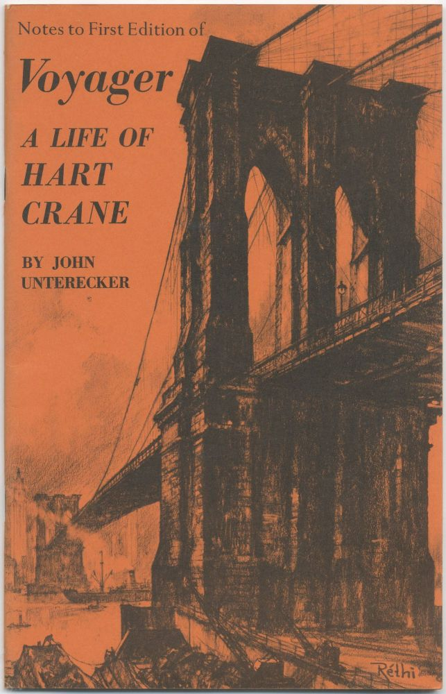 Notes to First Edition of Voyager: A Life of Hart Crane. John UNTERECKER.