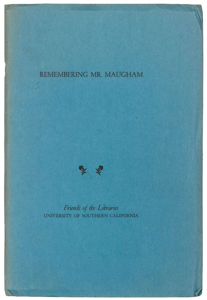 Remembering Mr. Maugham: A Conversation with Ruth Gordon, Clare Booth Luce, George Cukor, Garson Kanin, Aerol Arnold. W. Somerset MAUGHAM.