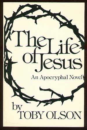 The Life of Jesus. Toby OLSON.