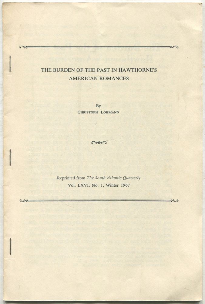 The Burden of the Past in Hawthorne's American Romances. Christoph LOHMANN.