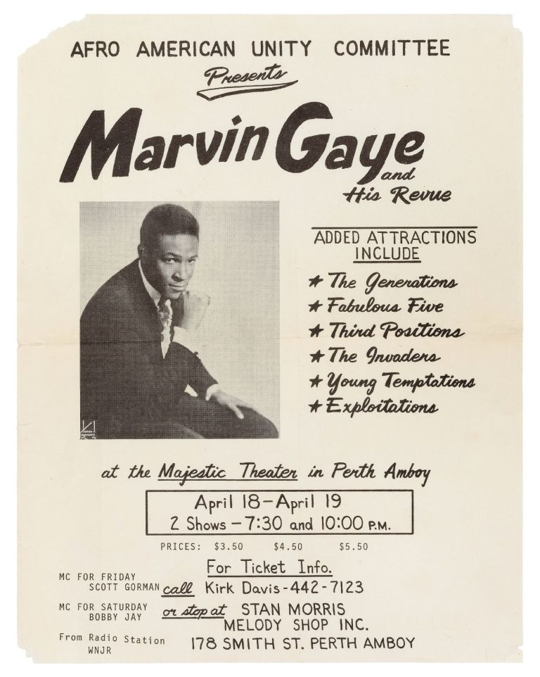 [Flyer]: Afro American Unity Committee Presents MARVIN GAYE and His Revue. Added attractions include The Generations, Fabulous Five, Third Positions, The Invaders, Young Temptations, Exploitations at the Majestic Theater in Perth Amboy