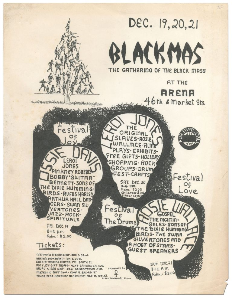[Flyer]: Blackmas: The Gathering of the Black Mass at the Arena. Festival of Joy - Festival of the Drums - Festival of Love. Ossie Davis - Leroi Jones - Rosie Wallace