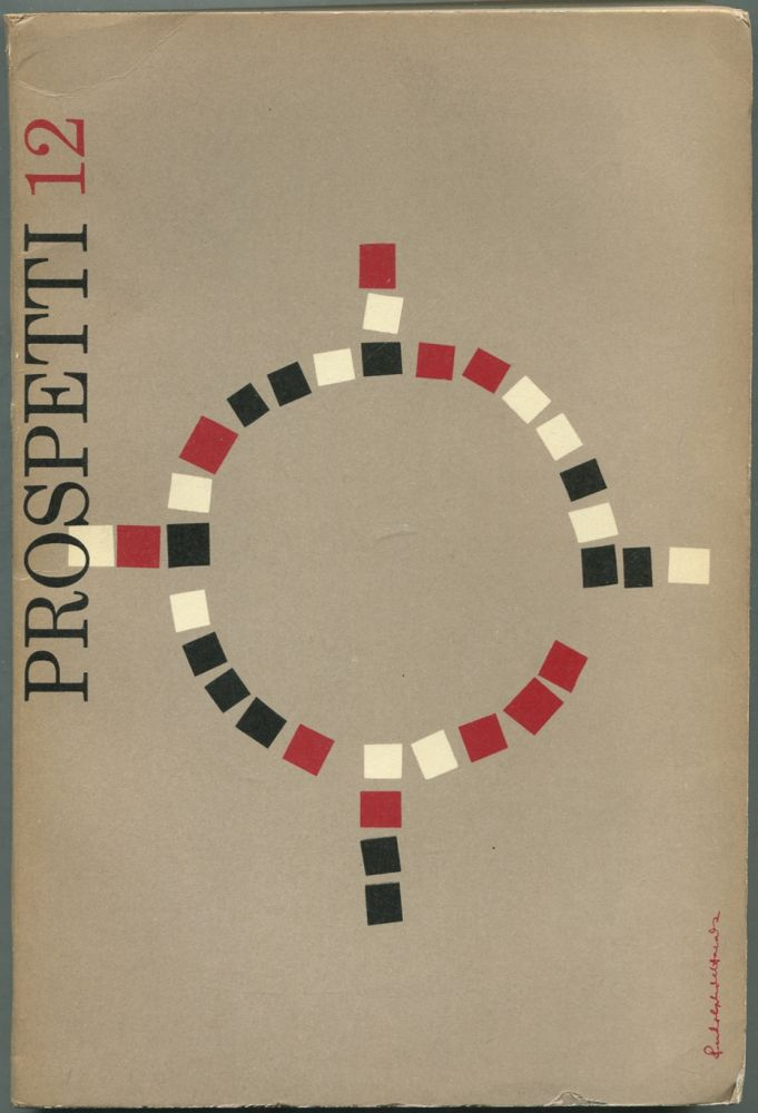 Prospetti: Dodicesimo Numero, Estate 1955. Daniel G. Hoffman W S. Merwin, Anthony Hecht, Hayden Carruth, Mauro Calamandrei, many more, James LAUGHLIN.