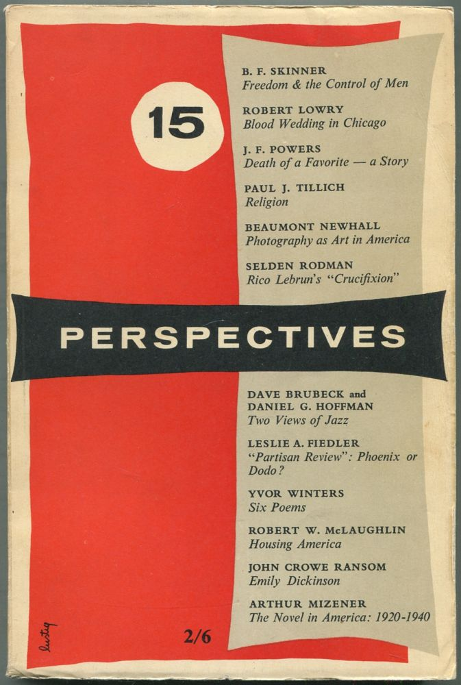 Perspectives: Number 15, Spring 1956. James LAUGHLIN, , Robert Lowry B F. Skinner, , John Crowe Ransom, Daniel G. Hoffman, many more.