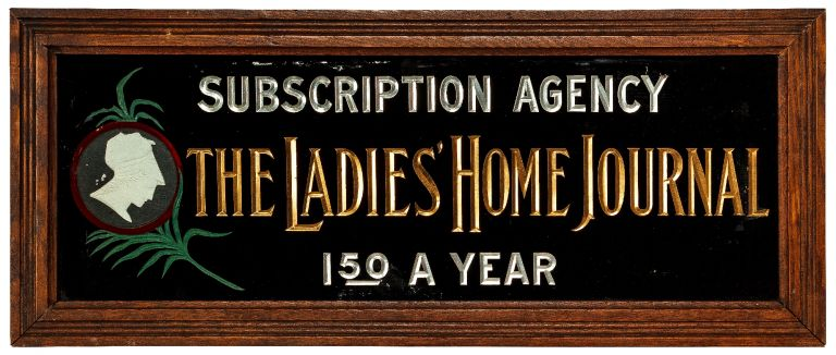 [Sign]: The Ladies' Home Journal. Subscription Agency. 1.50 A Year