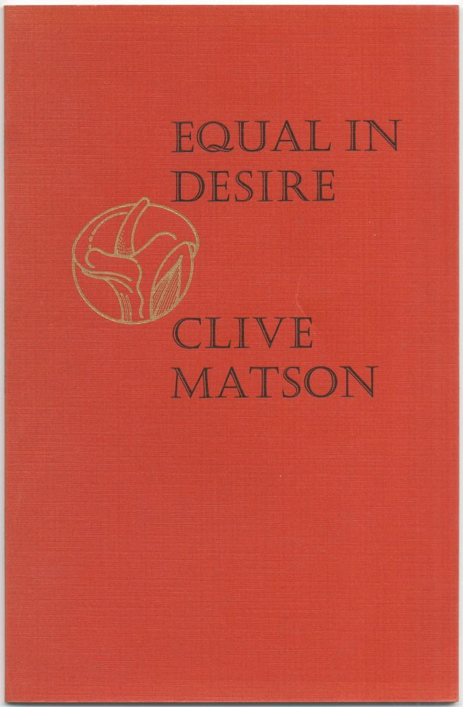 Equal in Desire. Clive MATSON.
