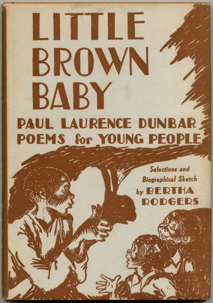 Little Brown Baby: Poems for Young People. Paul Laurence DUNBAR.
