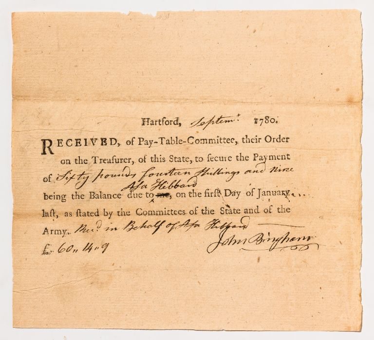 Partially Printed Receipt for Payment to a Connecticut Revolutionary War Soldier. John BINGHAM, Asa Hibbard.