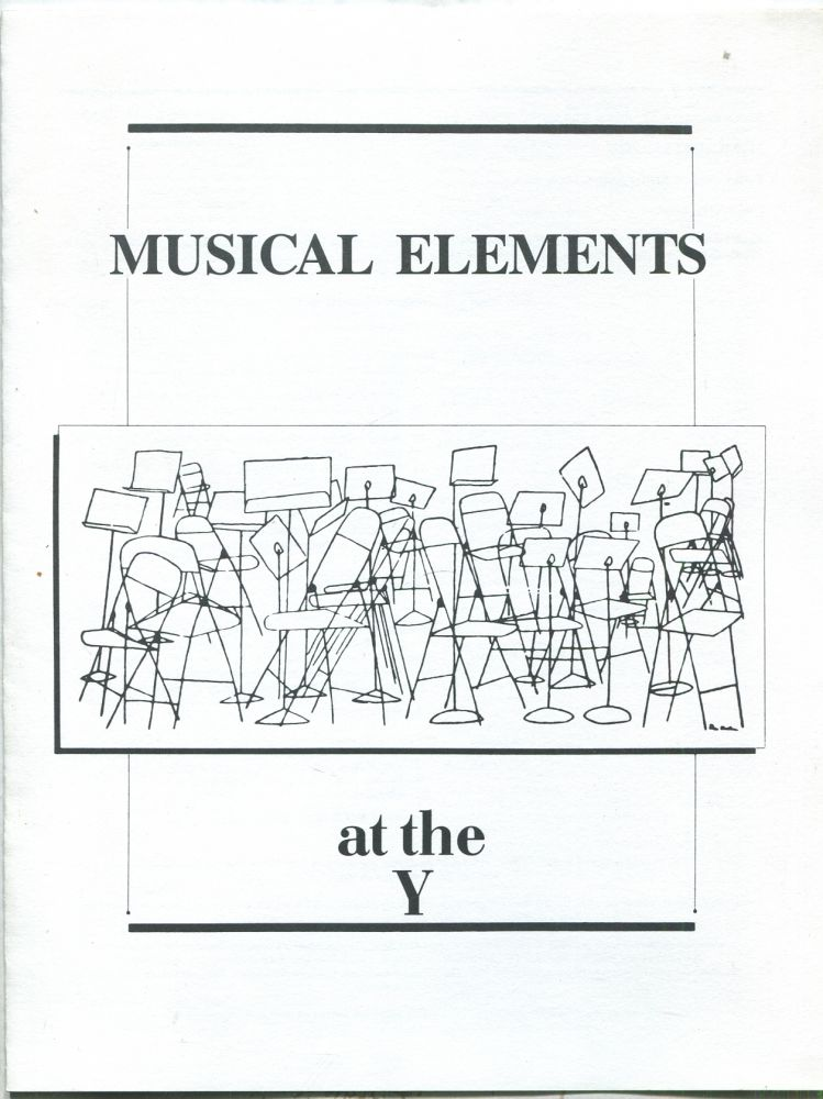 Musical Elements at the Y (Theresa L. Kaufmann Concert Hall, Wednesday, March 22, 1989)