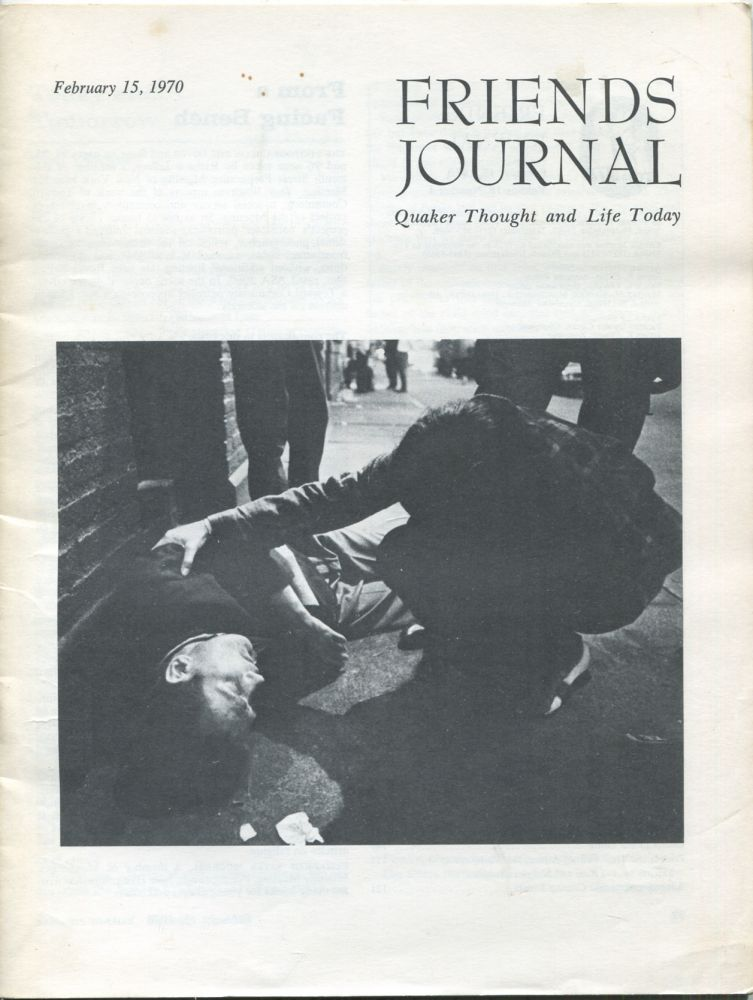 Friends Journal: Quaker Thought and Life Today: February 15, 1970, Volume 16, Number 4