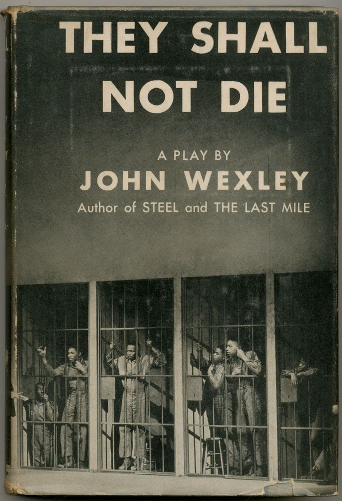 They Shall Not Die. John WEXLEY.