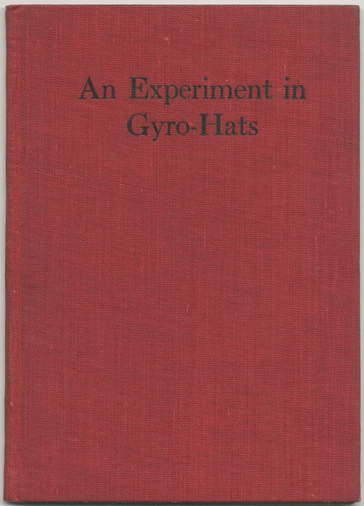 An Experiment in Gyro-Hats. Ellis Parker BUTLER.
